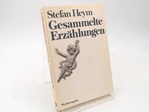 Heym, Stefan: Gesammelte Erzählungen. Werkausgabe. [Goldmann-Werkausgaben]