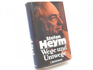 Heym, Stefan und Peter Mallwitz (Hg.): Wege und Umwege. Streitbare Schriften aus fünf Jahrzehnten.