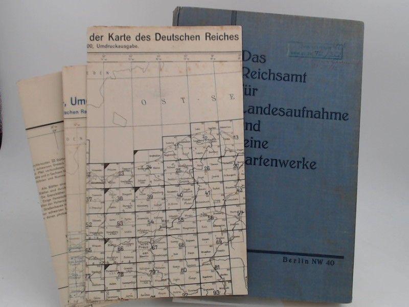 Das Reichsamt für Landesaufnahme (Hg.): Das Reichsamt für Landesaufnahme und seine Kartenwerke.