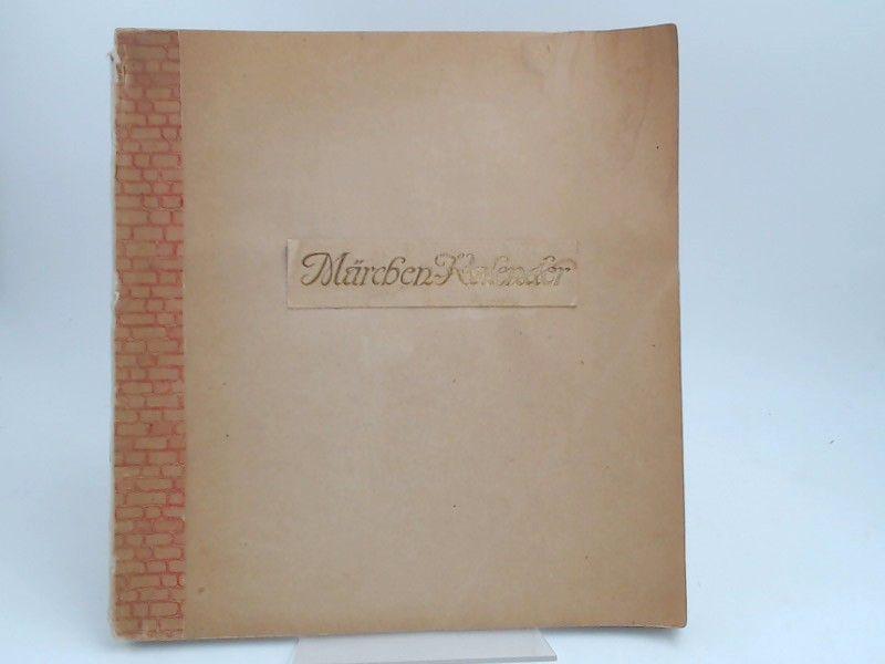 Fulda, V. Ludwig, H. Lefler (Ill.) und U. Arch; J. Urban (Ill.): Märchenkalender für 1910. Gezeichnet von Prof. H. Lefler, U. Arch. J. Urban. Mit Gedichten von V. Ludwig Fulda.