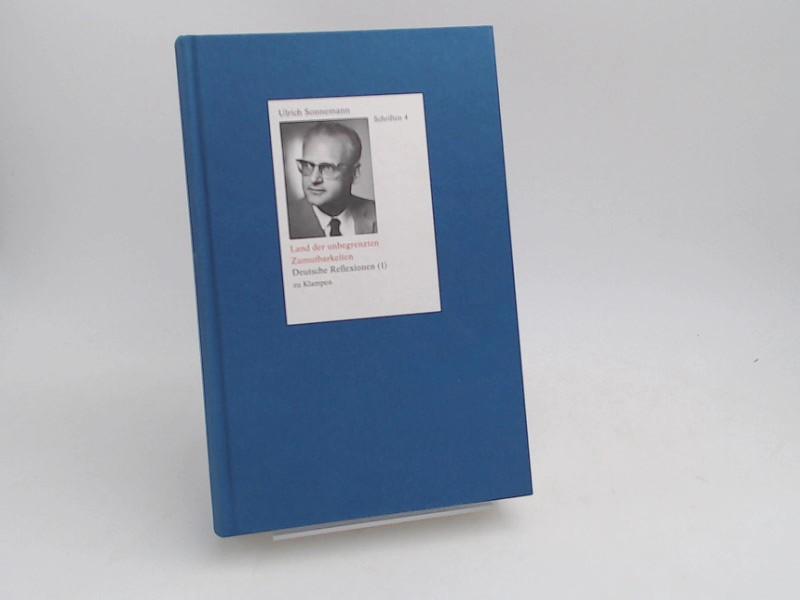 Sonnemann, Ulrich: Land der unbegrenzten Zumutbarkeiten. Deutsche Reflexion (1). Mit einem Geleitwort von Eckart Spoo. [Ulrich Sonnemann - Schriften in 10 Bänden; Band 4]