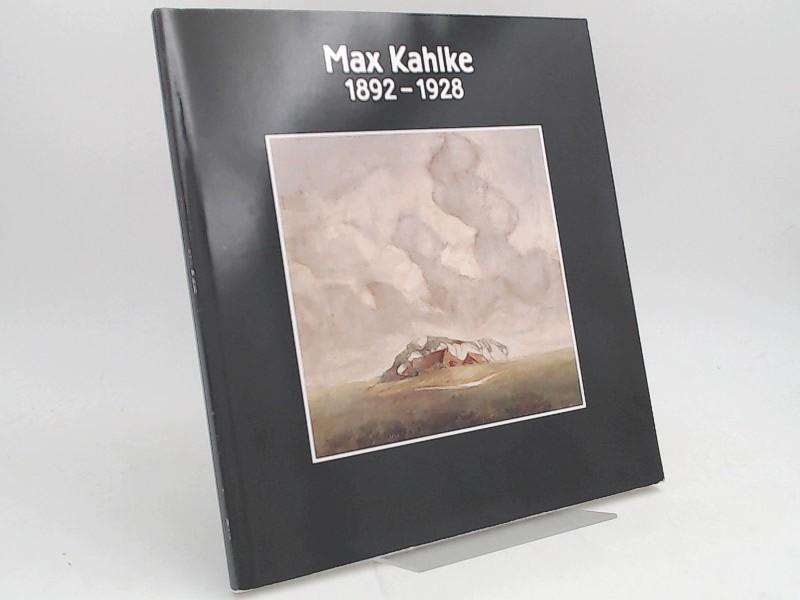 Kahlke, Max, Kreismuseum Prinzeßhof Itzehoe (Hg.) und Verein Freunde und Förderer des Detlefsenmuseums e. V., Glückstadt (Hg.): Max Kahlke 1892 - 1928. Das religiöse Werk. Einblicke ins Werk.