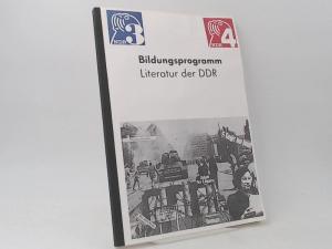 Vormann, Hans-Joachim und Dietrich Schilling (Red.): Bildungsprogramm. Literatur der DDR.