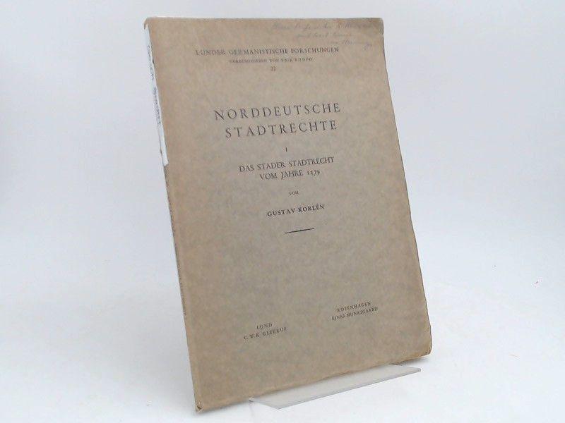 Korlén, Gustav: Norddeutsche Stadtrechte. I. Das Stader Stadtrecht vom Jahre 1279. [Lunder germanistische Forschungen Band 22]