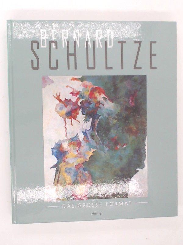 Weiss, Evelyn (Herausgeberin) und Bernard Schultze (Illustrator): Bernard Schultze - Das grosse Format. Katalogbuch anlässlich der Ausstellung des Museum Ludwig in der Josef-Haubrich-Kunsthalle, Köln.