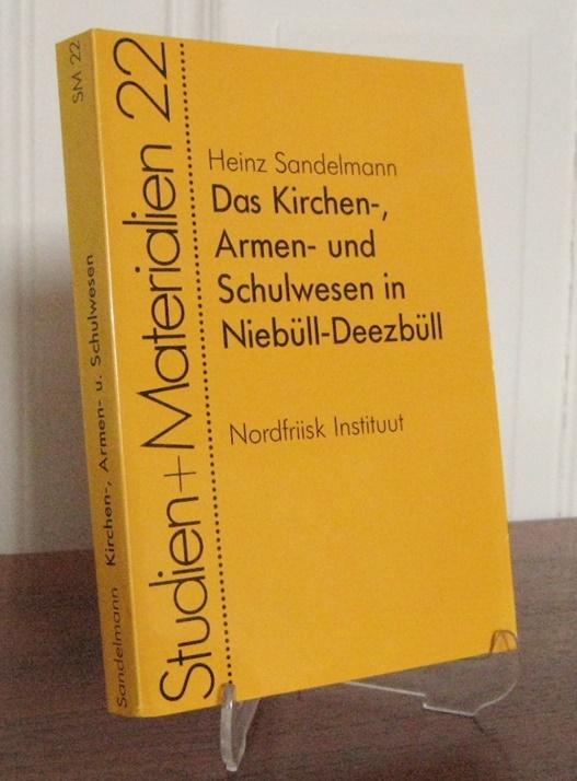 Sandelmann, Heinz: Das Kirchen-, Armen- und Schulwesen in Niebüll-Deezbüll. Vom 16. bis zum Anfang des 20. Jahrhunderts. [Studien und Materialien, Nr. 22, veröffentlich im Nordfriisk Instituut].