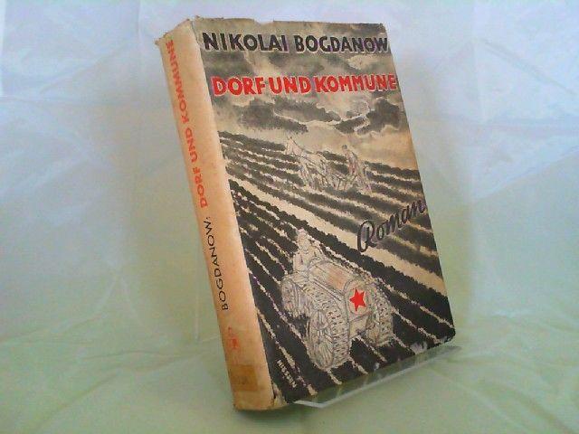 Bogdanow, Nikolai und Nina Stein (Übers.): Dorf und Kommune. Roman. Einbandentwurf und Typographie: Andreas Niessen. Russischer Titel: Wysow (Herausforderung).
