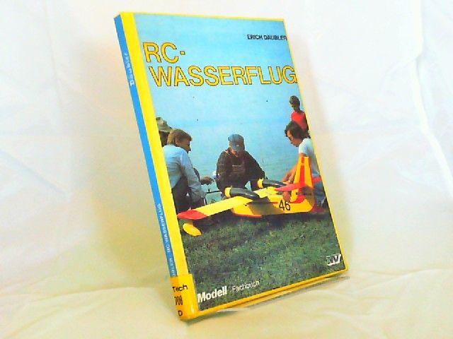 Däubler, Erich: RC-Wasserflug. [Modell-Fachbuch]