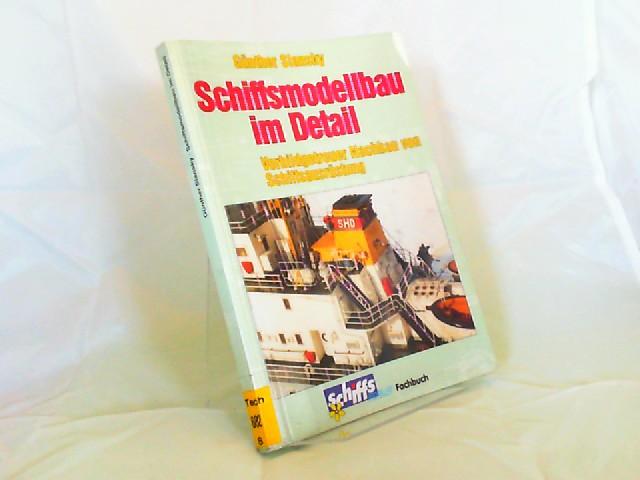 Slansky, Günther: Schiffsmodellbau im Detail. Vorbildgetreuer Nachbau von Schiffsausrüstung. [vth-Fachbuch Schiffspropeller Fachbuch]
