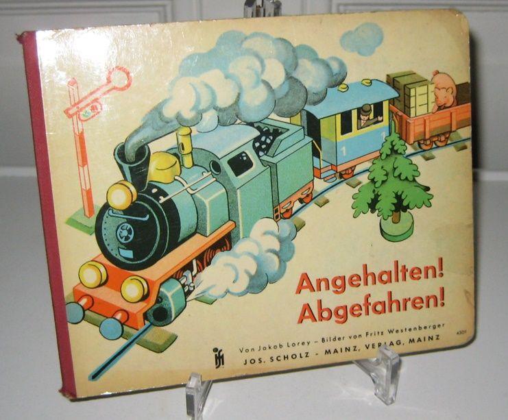 Lorey, Jakob und Fritz Westenberger: Angehalten! Abgefahren! Von Jakob Lorey. Bilder von Fritz Westenberger
