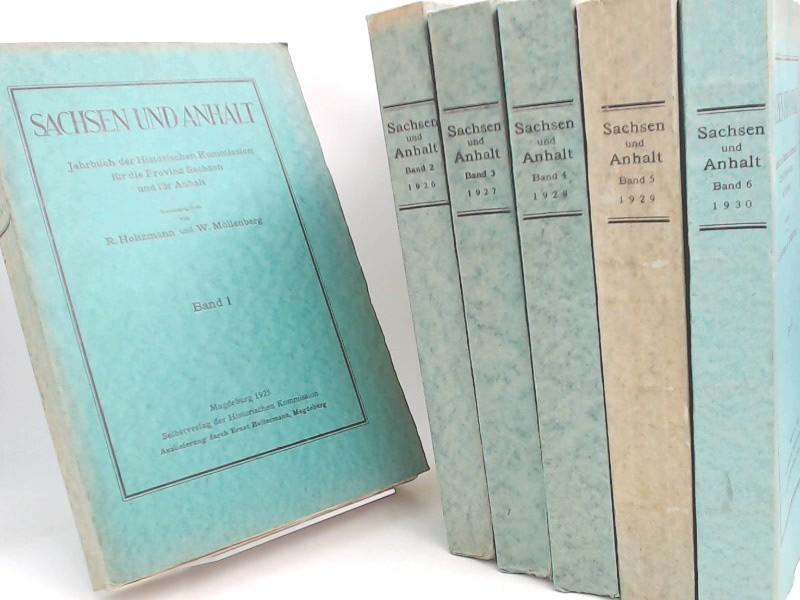 Holtzmann, R. (Hg.) und W. Möllenberg (Hg.): Sachsen und Anhalt. Jahrbuch der Historischen Kommission für die Provinz Sachsen und für Anhalt - Band 1 (1925) bis Band 6 (1930) (6 Bücher zusammen).