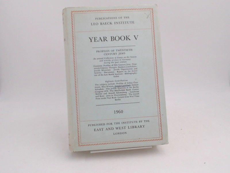 Leo Baeck Institut (Hg.): Year Book V.