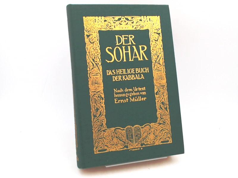 Müller, Ernst (Hg.): Der Sohar. Das Heilige Buch der Kabbala. Nach dem Urtext herausgegeben von Ernst Müller. Entwurf des Einbandes und Titelzeichnung von Uriel Birnbaum.