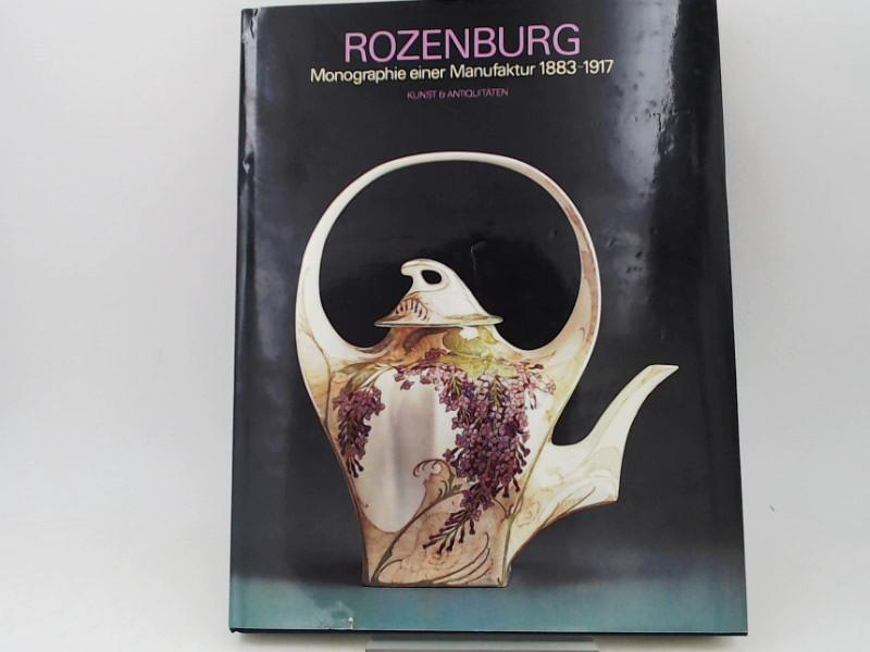 Boot, Marjan (Herausgeber): Rozenburg 1883 - 1917 : Monographie einer Manufaktur.