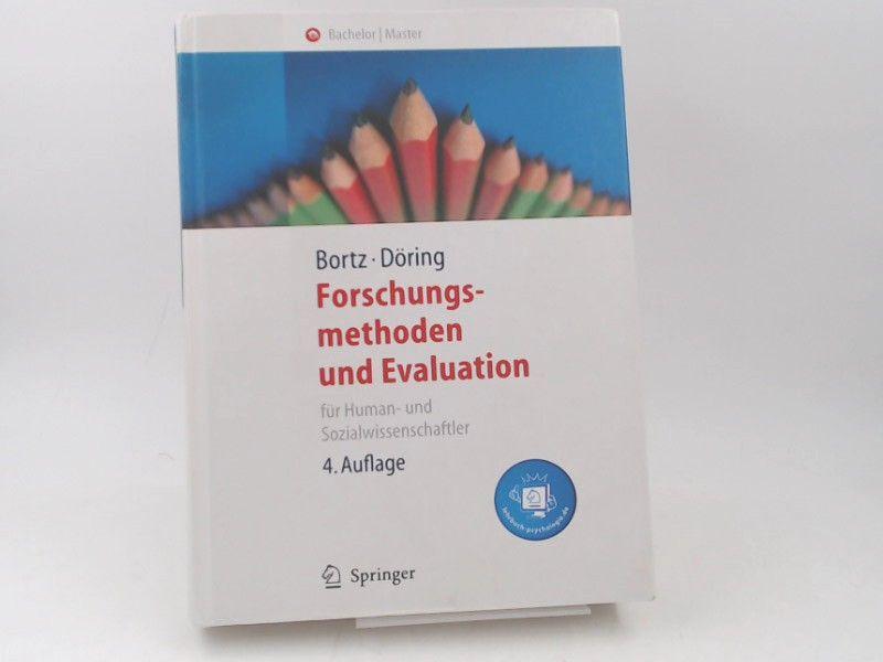Bortz, Jürgen und Nicola Döring: Forschungsmethoden und Evaluation für Human- und Sozialwissenschaftler. Bachelor/ Master. lehrbuch-psychologie.de.