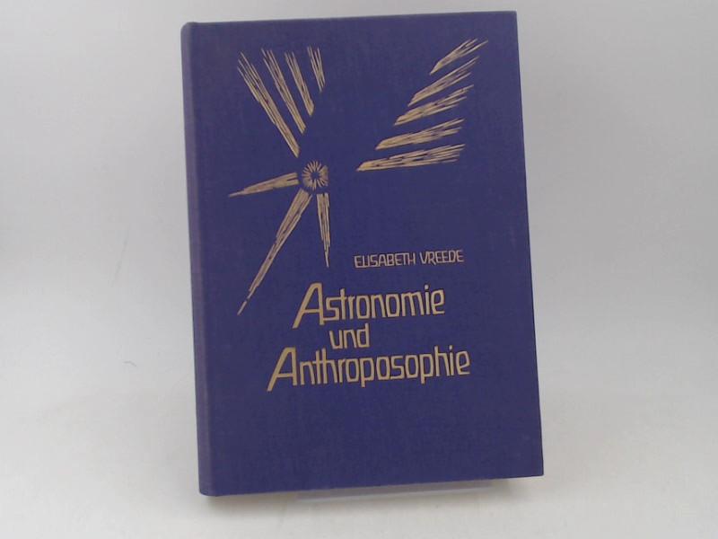 Vreede, Elisabeth: Astronomie und Anthroposophie. Herausgegeben von der Mathematisch-Astronomischen Sektion der Freien Hochschule Goetheanum.