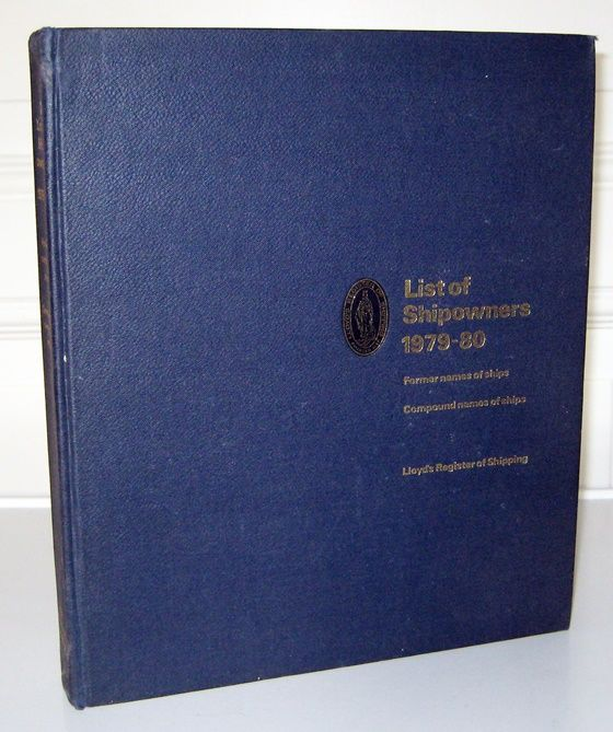 Lloyd`s Register of Shipping (ed.): List of Shipowners 1979-80. Former names of ships. Compound names of ships.