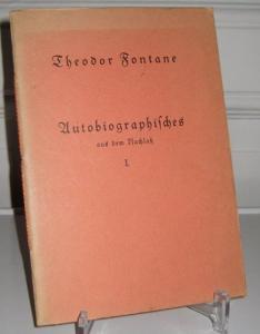 Fontane, Theodor: Kritische Jahre - Kritiker-Jahre. Autobiographische Bruchstücke aus den Handschriften herausgegeben. [Autobiographisches aus dem Nachlaß I.].