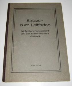 Marineschule Kiel-Wik (Hrsg.): Skizzen zum Leitfaden für Motorenunterricht an der Marineschule Kiel-Wik.