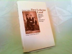 Pollack, Martin: Des Lebens Lauf. Jüdische Familien-Bilder aus Zwischen-Europa.