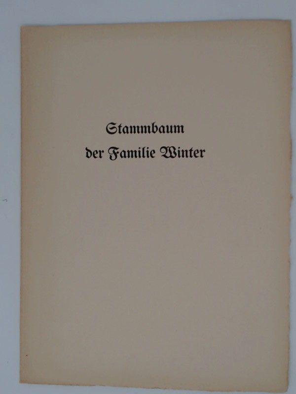 Stammbaum der Familie Winter. Als Handschrift gedruckt.