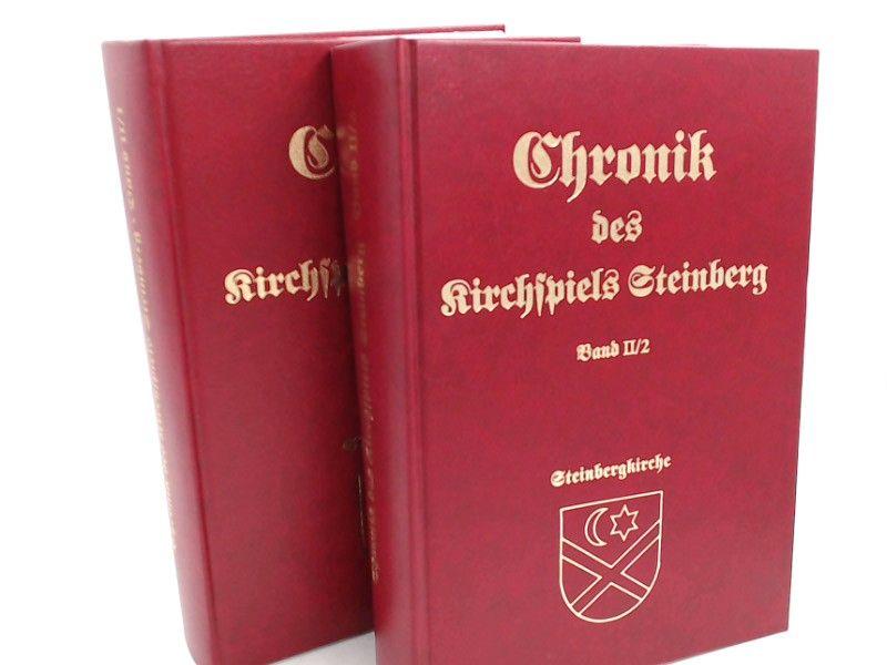 Bernhard, Asmussen (Hg.): 2 Bücher zusammen: Die Chronik des Kirchspiels Steinberg. Band II/1: Haus- und Familiengeschichte. Steinberg/Ostsee; Band II/2: Haus- und Familiengeschichte. Steinbergkirche.