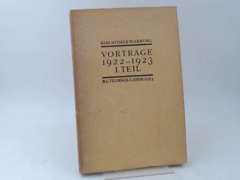 Saxl, Fritz (Hg.): Vorträge 1922-1923/ I. Teil. [Veröffentlichungen der Bibliothek Warburg. II. Vorträge 1922-1923/ I. Teil]