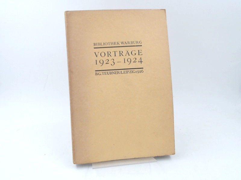 Saxl, Fritz (Hg.): Vorträge 1923-1924. [Veröffentlichungen der Bibliothek Warburg. II. Vorträge. Band III. 1923-1924]