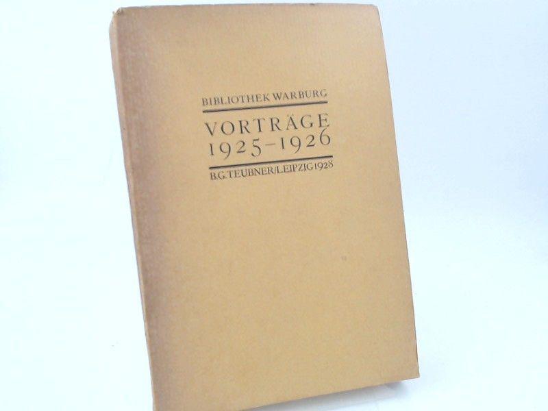 Saxl, Fritz (Hg.): Vorträge 1925-1926. [Veröffentlichungen der Bibliothek Warburg. II. Vorträge. Band V. 1925-1926]