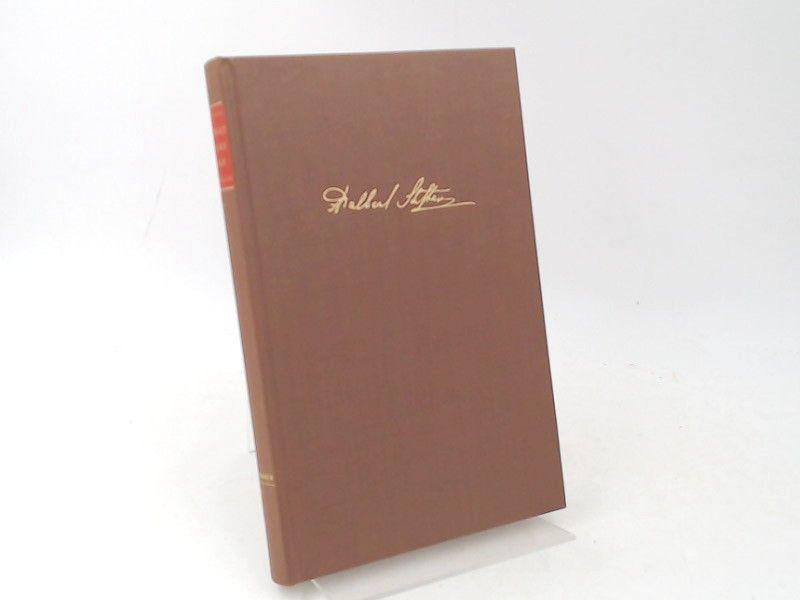 Stifter, Adalbert und Konrad Sfeffen (Hg.): Adalbert Stifter. Gesammelte Werke in vierzehn Bänden. Siebenter Band. Nachsommer II. [Birkhäuser Klassiker]