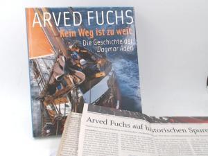 Fuchs, Arved: Kein Weg ist zu weit: Die Geschichte der Dagmar Aaen.