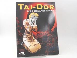 Rodolphe (Text) Letendre (Text) und Serrano (Zeichnungen): Tai-Dor: Die schwarze Witwe.