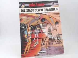 Leloup, Roger: Yoko Tsuno. Band 18: Die Stadt der Verbannten.