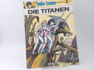 Leloup, Roger: Yoko Tsuno. Band 8: Die Titanen.