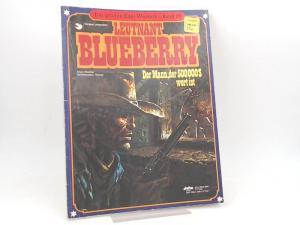 Charlier, Jean-Michel (Text) und Jean Giraud (Ill.): Leutnant Blueberry. Der Mann, der 500 000 $ wert ist. [Die großen Edel-Western. Band 26]