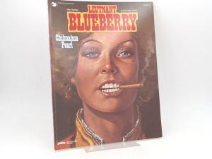 Charlier, Jean-Michel (Text) und Jean Giraud (Ill.): Leutnant Blueberry. Band 13. Chihuahua Pearl.