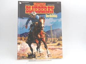 Charlier, Jean-Michel (Text) und Jean Giraud (Ill.): Leutnant Blueberry. Band 4. Das Halbblut.
