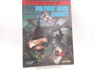 Charlier, Jean-Michel (Text) und Victor Hubinon (Zeichnungen): Der rote Korsar. Band 14. Der Pirat ohne Gesicht. [Carlsen Comics]