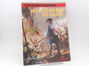 """Charlier, Jean-Michel (Text), Jijé (Zeichnungen) und Gaty (Zeichnungen): Der rote Korsar. Band 20. Das letzte Aufgebot des """"Falken"""". [Carlsen Comics]"""