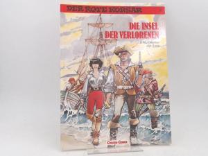 Charlier, Jean-Michel (Text), Jijé (Zeichnungen) und Lorg (Zeichnungen): Der rote Korsar. Band 19. Die Insel der Verlorenen. [Carlsen Comics]