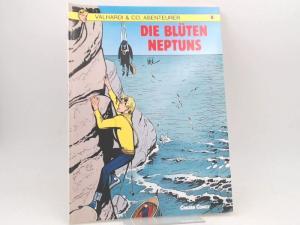 Philip (Text) und Jijé (Gillain) (Zeichnungen): Valhardi & Co, Abenteurer. Band 8. Die Blüten Neptuns. [Carlsen Comics]