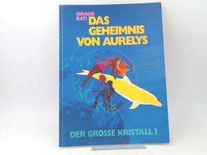 Giraud und Bati: Schwermetall präsentiert Band 63: Das Geheimnis von Aurelys. Der grosse Kristall 3.