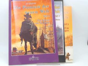 J.F., Charles: 3 Bände zusammen - Die Pioniere der neuen Welt. Teil 3: Das Dorf in den Bergen; Teil 4: Das Kreuz von St. Louis; Teil 5: Tage des Blutes.