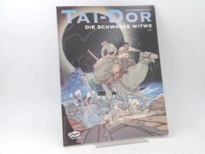 Serrano und Rodolphe: Tai-Dor. Band 5: Die schwarze Witwe,Teil 2.