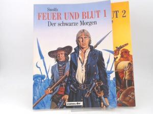 Swolfs, Yves: 2 Bände zusammen - 1) Feuer und Blut 1: Der schwarze Morgen; 2) Feuer und Blut 2: Der Tag des Triumphs.