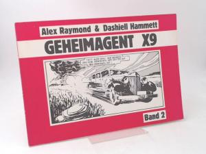 Hammett, Dashiell, Leslie Charteris and Alex Raymond: Secret Agent X-9. Band 2.