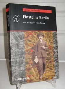 Hoffmann, Dieter: Einsteins Berlin. Auf den Spuren eines Genies.