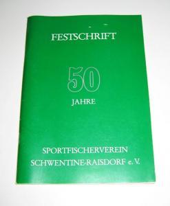 Sportfischerverein Schwentine-Raisdorf e.V. (Hrsg.): Festschrift 50 Jahre Sportfischerverein Schwentine-Raisdorf e.V.