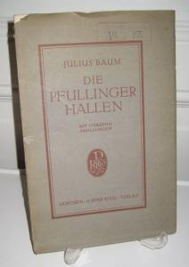Baum, Julius: Die Pfullinger Hallen.