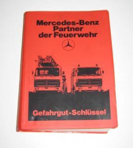 Kühn, R. und K. Birett: Gefahrgut-Schlüssel. Mercedes-Benz: Partner der Feuerwehr.